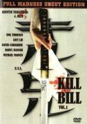 Kill Bill Vol. 1 - Full Madness Uncut Edition
