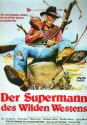 Der Supermann des Wilden Westens