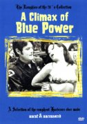 A Climax of Blue Power (uncut)